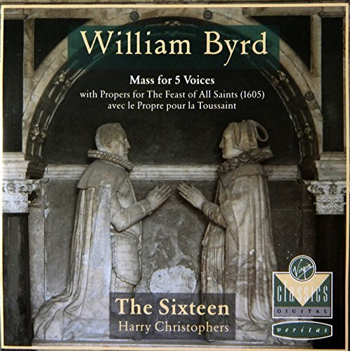 William Byrd Mass For Five Voices Sixteen Christophers
