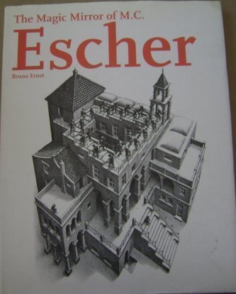 Bruno Ernst The Magic Mirror Of M.C. Escher