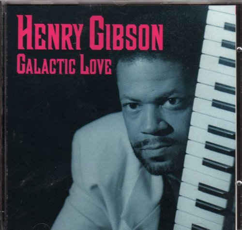 Henry Gibson Galactic Love