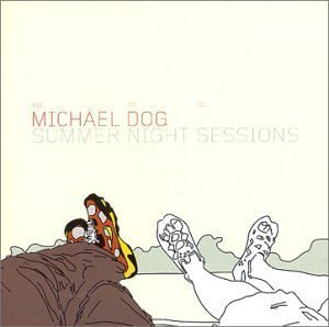 Michael Dog Summer Night Sessions