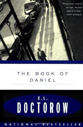 E. L. Doctorow The Book Of Daniel
