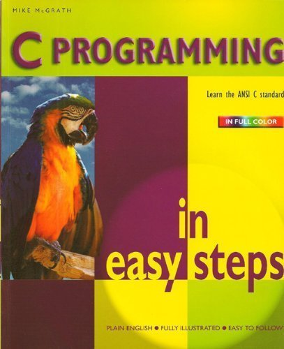 Mike Mcgrath C Programming In Easy Steps