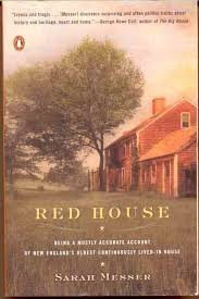 Sarah Messer Red House Being A Mostly Accurate Account Of New England's