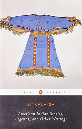 Zitkala Sa American Indian Stories Legends And Other Writin