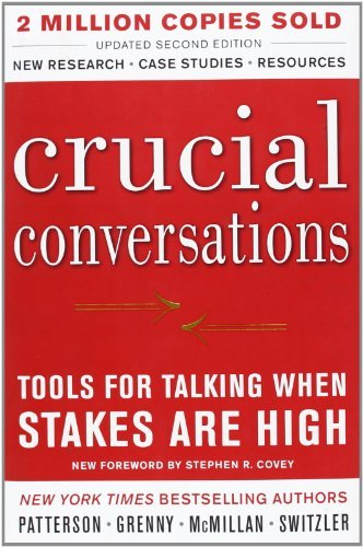 Kerry Patterson Crucial Conversations Tools For Talking When Stakes Are High Second Ed 0002 Edition;revised