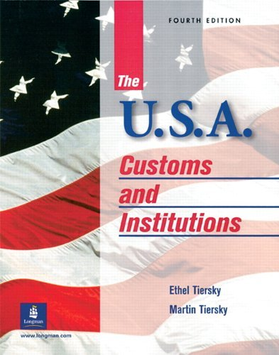Ethel Tiersky The Usa Customs And Institutions 0004 Edition;