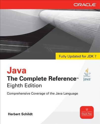 Herbert Schildt Java The Complete Reference 8th Edition 0008 Edition;