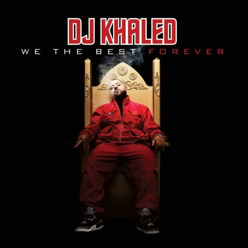dj-khaled-we-the-best-forever-clean-version