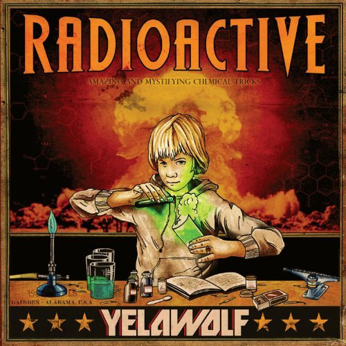 Yelawolf Radioactive Clean Version