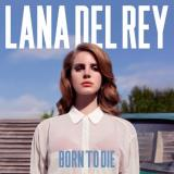 Lana Del Rey Born To Die Lp