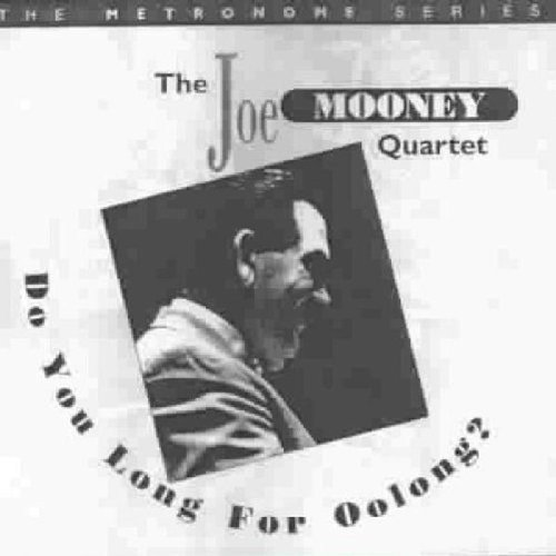 Mooney Joe Quartet Do You Long For Oolong?