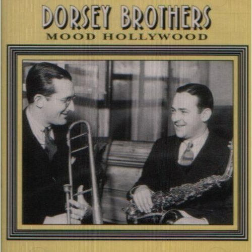 Dorsey Brothers Mood Hollywood