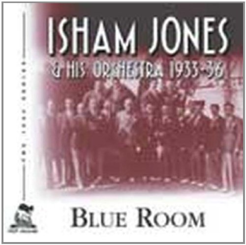 Isham & His Orchestra Jones Blue Room 1933 36