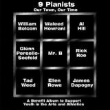 9 Pianists Our Town Our Time