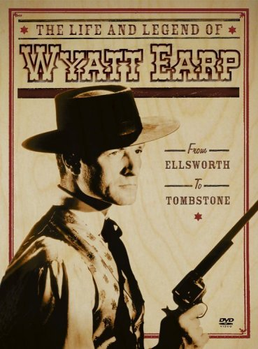 Life & Legend Of Wyatt Earp From Ellsworth To Tombstone 4 DVD Set