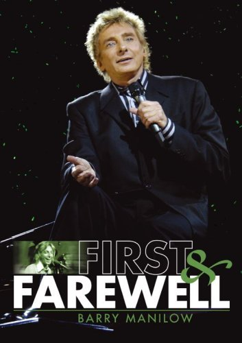 Manilow Barry First & Farewell 2 DVD