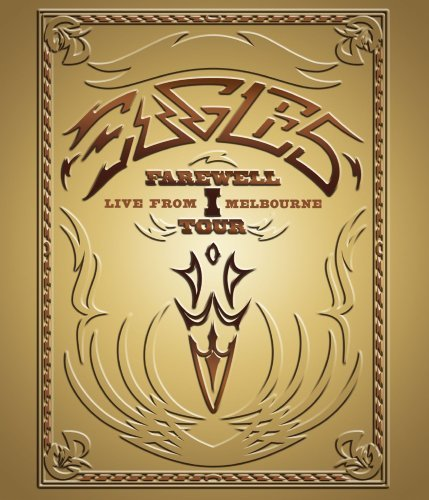 Eagles Farewell I Tour Live From Melb Farewell I Tour Live From Melb