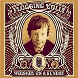 Flogging Molly Whiskey On A Sunday Explicit Version Incl. CD