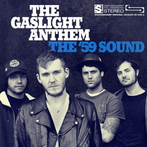 Gaslight Anthem '59 Sound