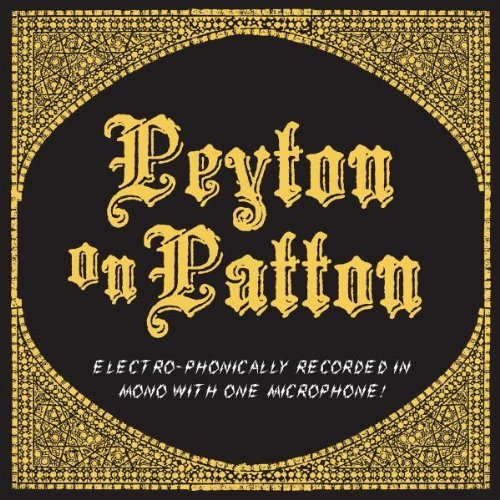 Reverend Peyton's Big Damn Ban Peyton On Patton