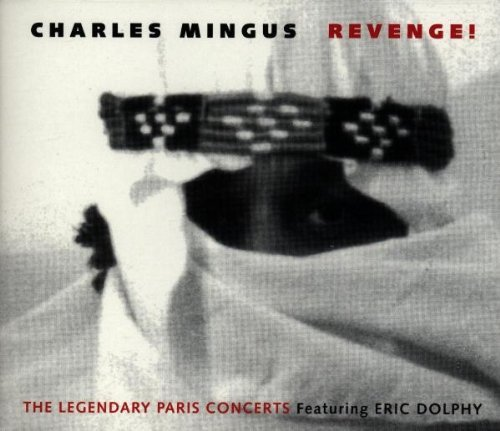 Charles Mingus Revenge! Feat. Eric Dolphy 2 CD Set