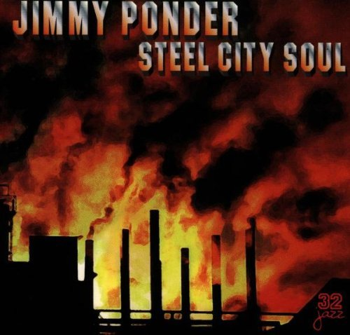 Jimmy Ponder Steel City Soul