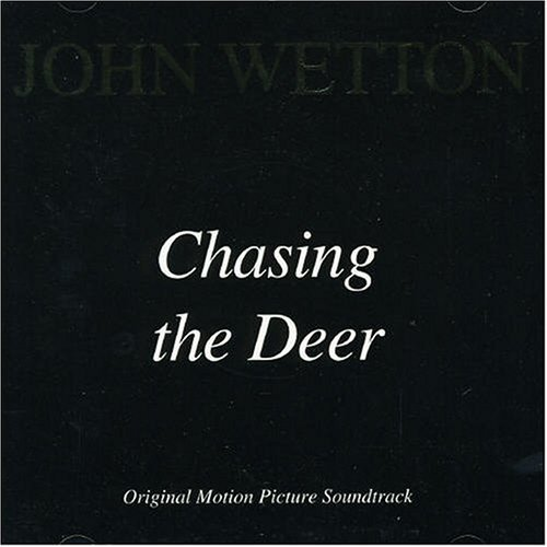 john-wetton-chasing-the-deer