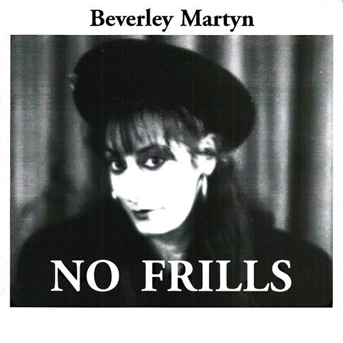Beverly Martyn No Frills