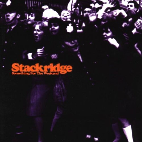 Stackridge Something For The Weekend