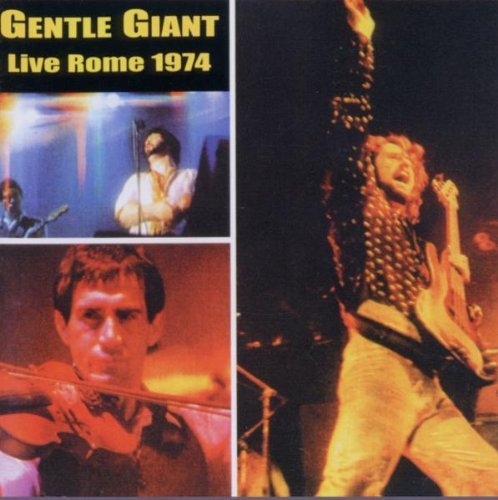 Gentle Giant Live In Rome