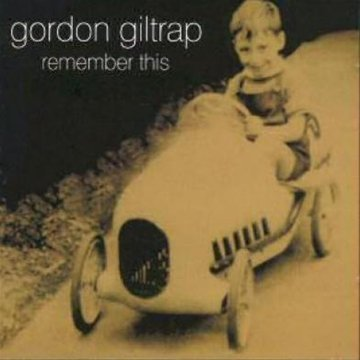 Gordon Giltrap Remember This Import Gbr
