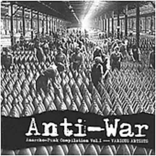 Anti War Anarcho Punk Compilat Anti War Anarcho Punk Compilat Import Gbr