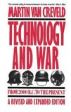 Martin Van Creveld Technology And War From 2000 B.C. To The Present 0011 Edition;revised & Expan