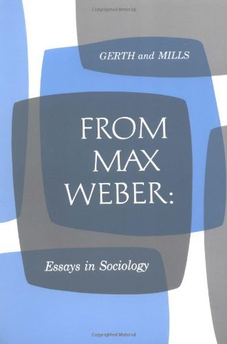 Max Weber From Max Weber Essays In Sociology