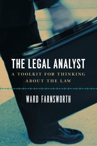 ward-farnsworth-the-legal-analyst-a-toolkit-for-thinking-about-the-law