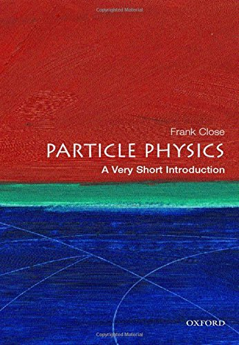 frank-close-particle-physics-a-very-short-introduction