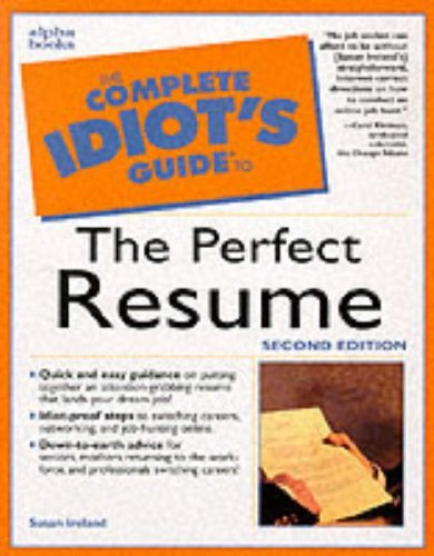 Susan Ireland The Complete Idiot's Guide To The Perfect Resume