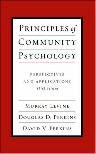 Murray Levine Principles Of Community Psychology Perspectives And Applications 0003 Edition;