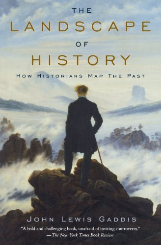 john-lewis-gaddis-the-landscape-of-history-how-historians-map-the-past