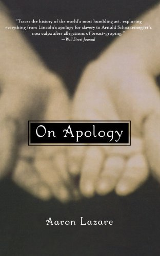 Aaron Lazare On Apology
