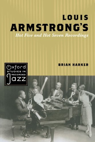 Brian Harker Louis Armstrong's Hot Five And Hot Seven Recording