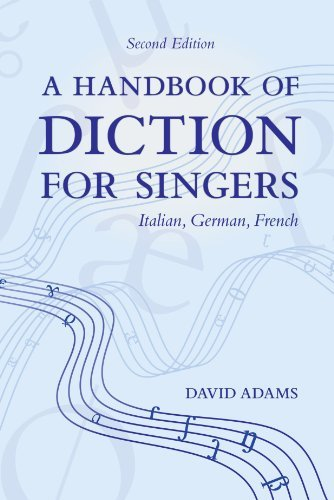 David Adams A Handbook Of Diction For Singers Italian German French 0002 Edition;