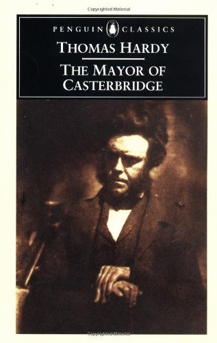 Thomas Hardy The Mayor Of Casterbridge