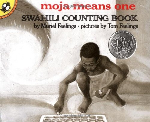 Muriel Feelings Moja Means One Swahili Counting Book