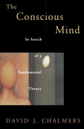 David J. Chalmers Conscious Mind In Search Of A Fundamental Theory ( Revised