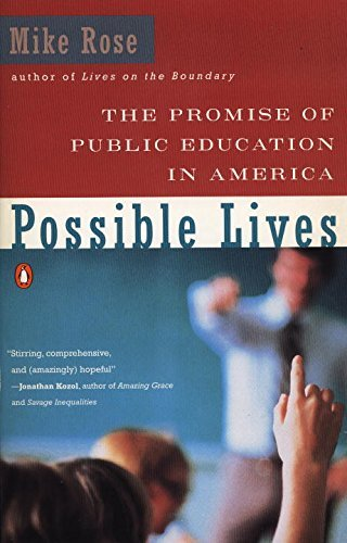 Mike Rose The Promise Of Public Education In America 0544 Edition;