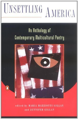Maria Mazziotti Gillan Unsettling America An Anthology Of Contemporary Multicultural Poetry