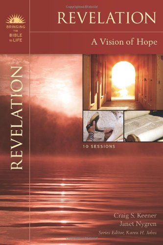 Craig S. Keener Revelation A Vision Of Hope