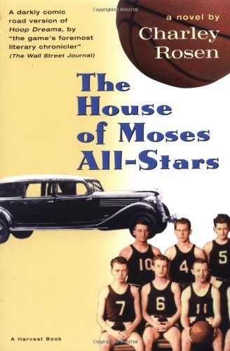 Charley Rosen The House Of Moses All Stars
