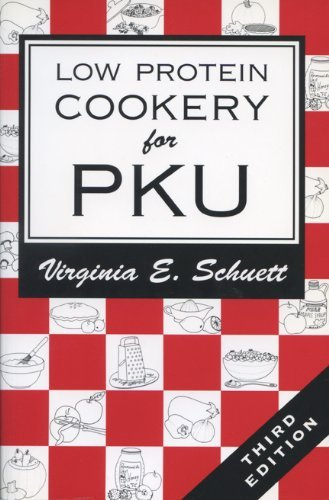 Virginia E. Schuett Low Protein Cookery For Phenylketonuria 0003 Edition;